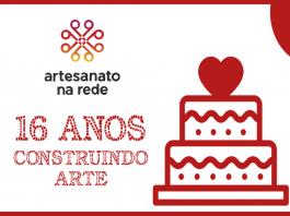Especial de aniversário: Artesanato na Rede celebra hoje 16 anos