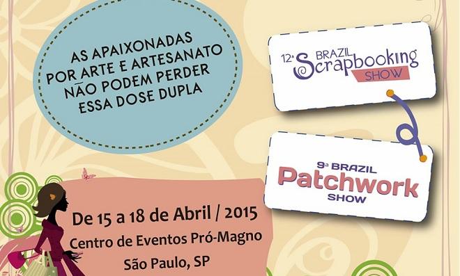 Brazil Scrapbooking Show e Brazil Patchwork Show
