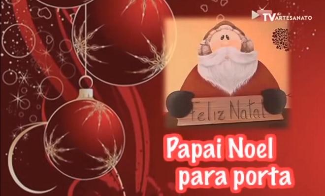 Dica de Natal - Papai Noel para Porta
